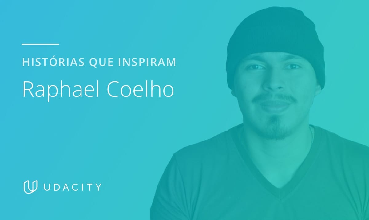 Raphael Coelho, aluno da Udacity