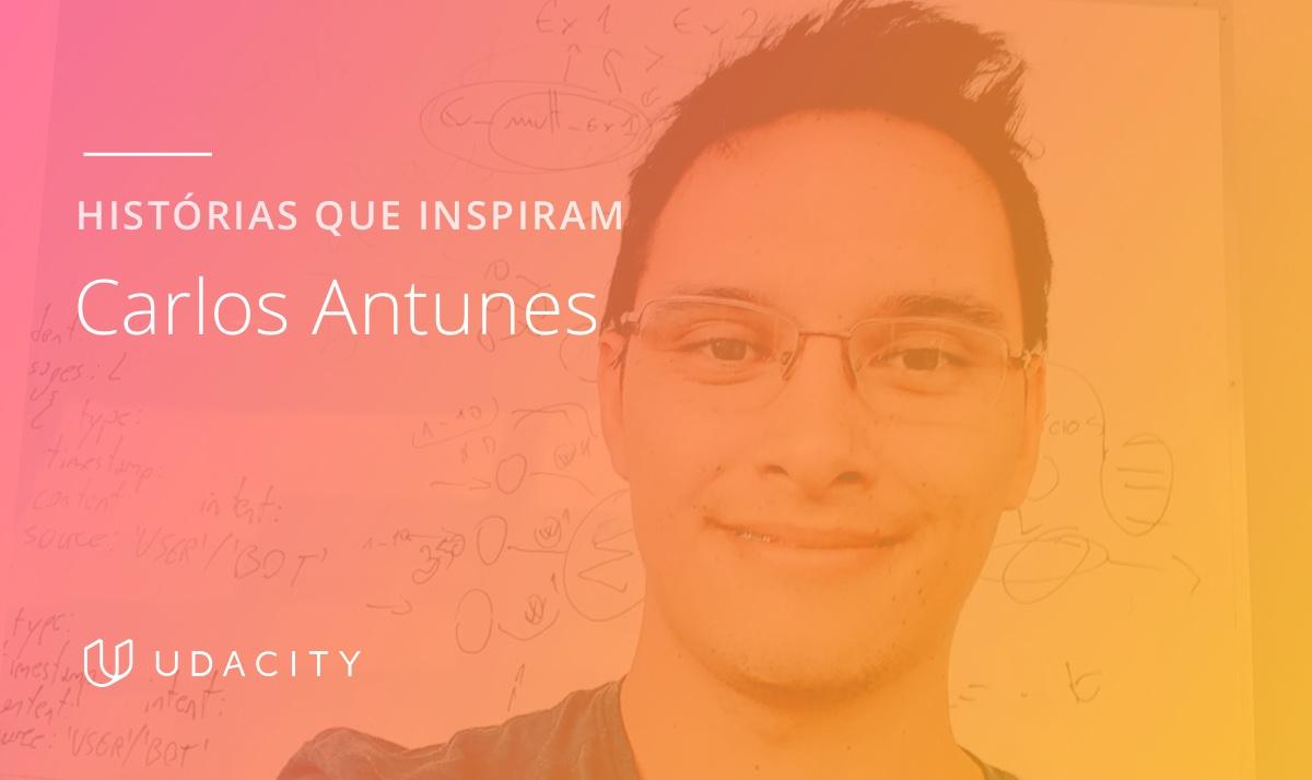 Carlos Antunes, aluno graduado da Udacity