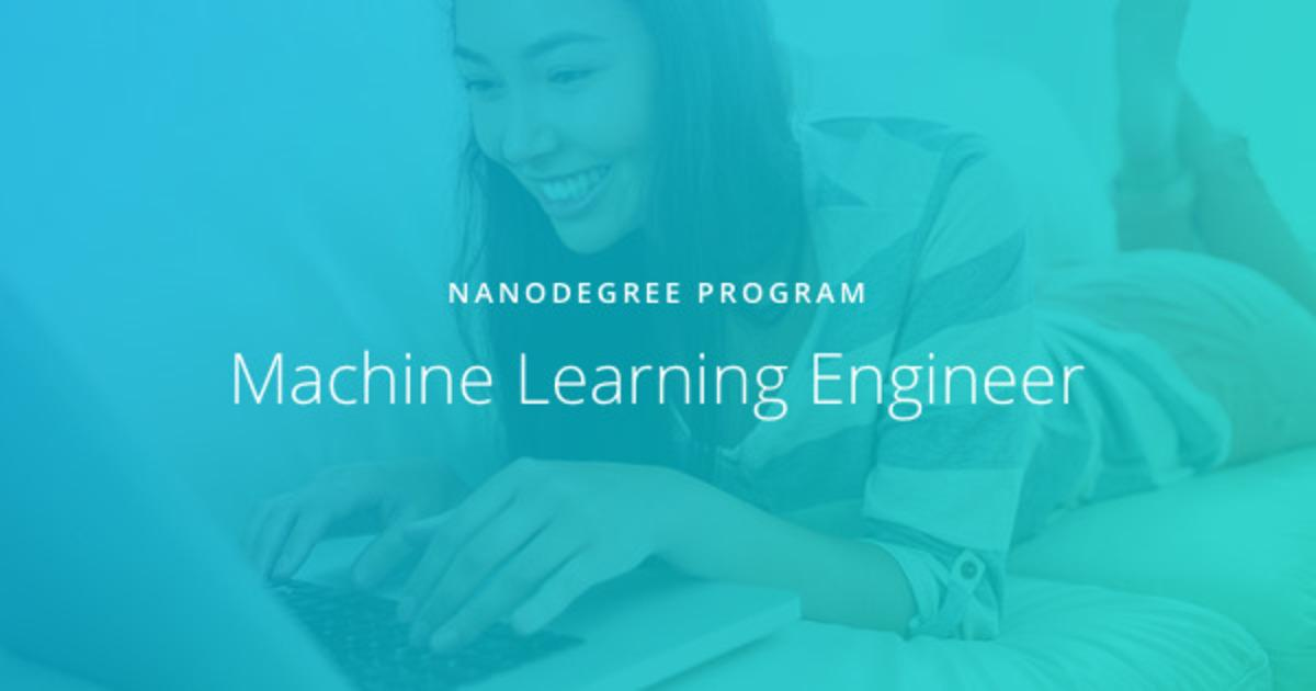 Become a Machine Learning Engineer | Udacity